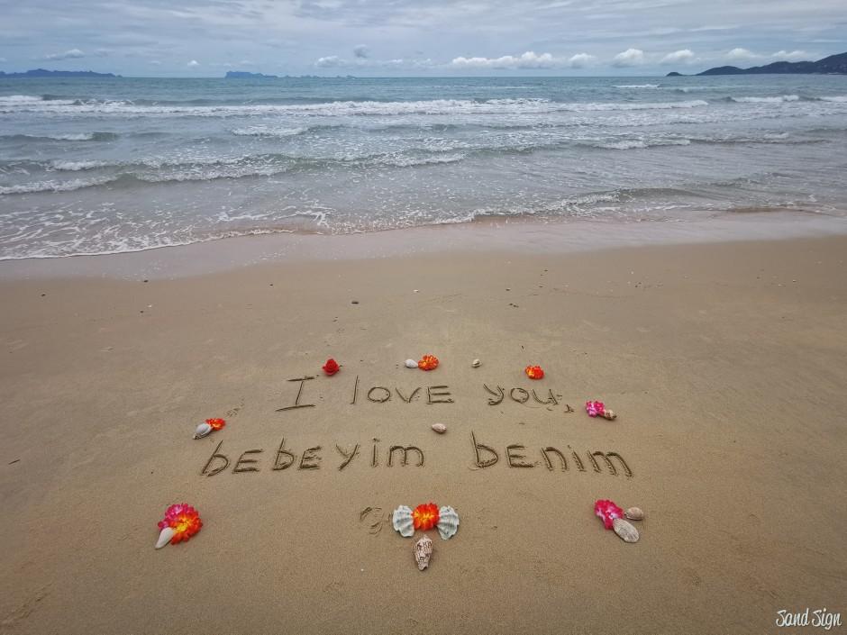 I love you, bebeyim benim